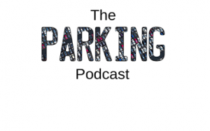 Parking Podcast