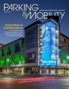 Cover of Parking & Mobility magazine showing mixed-use building at the University of Kentucky